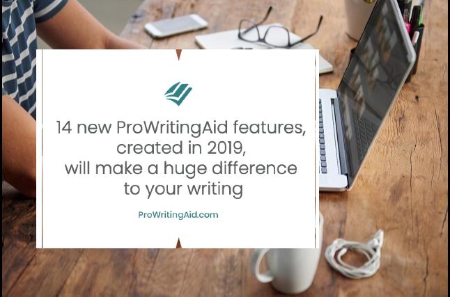 ProWritingAid Updates in 2019