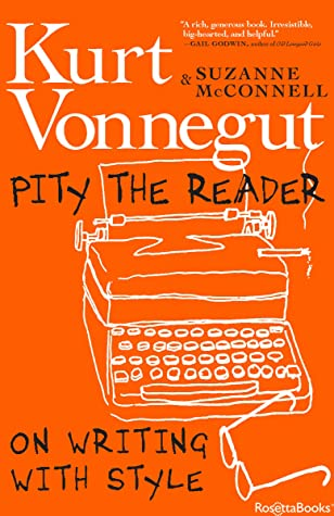 Pity the Reader: On Writing With Style cover