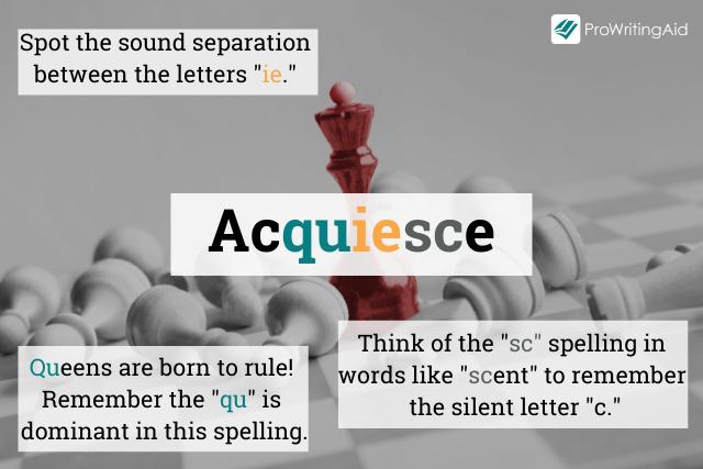 How to spell aquiesce