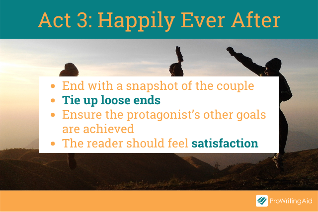 Act 3, the happily ever after