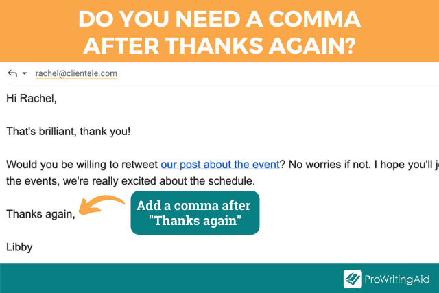 do you need a comma after thanks again