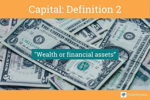 Capital meaning money and financial assets