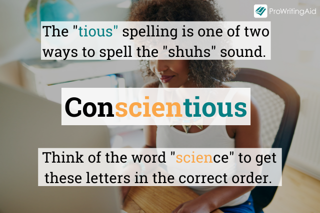 How to spell conscientious