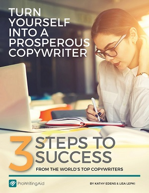 "Take a FREE copy of our newest ebook: ""Turn Yourself into a Prosperous Copywriter"""