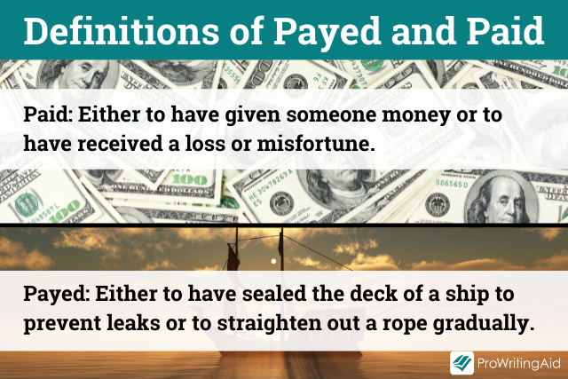 Definitions of payed and paid