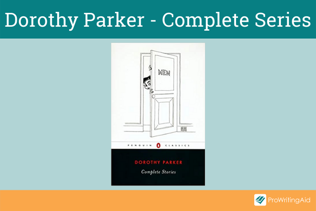 Dorothy Parker Collected Stories