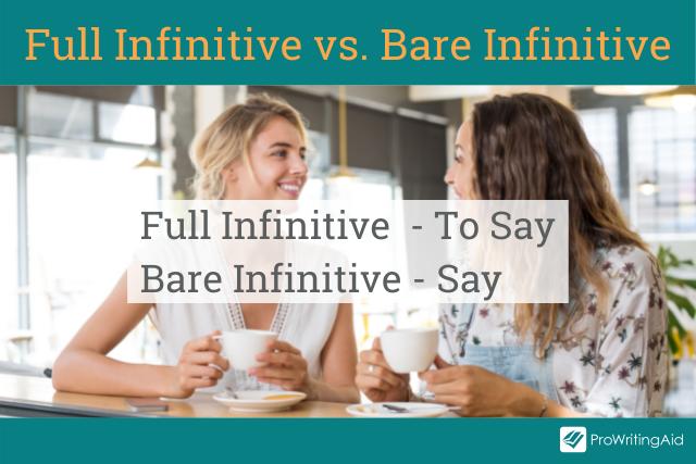 full infinitive vs. bare infinitive