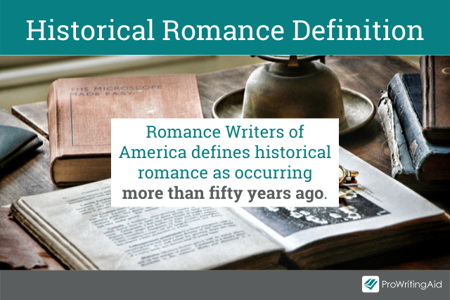Definition of a historical romance