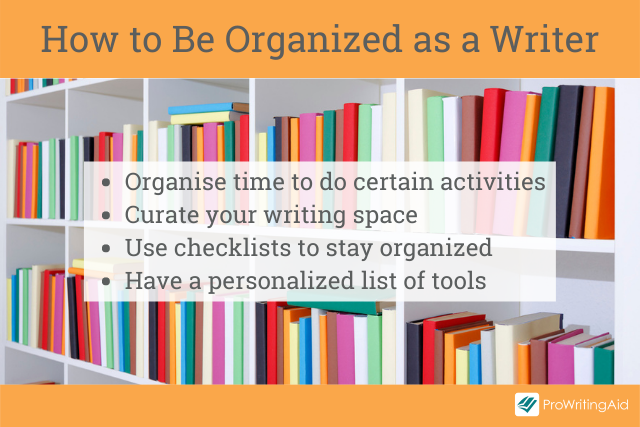How to be organized as a writer