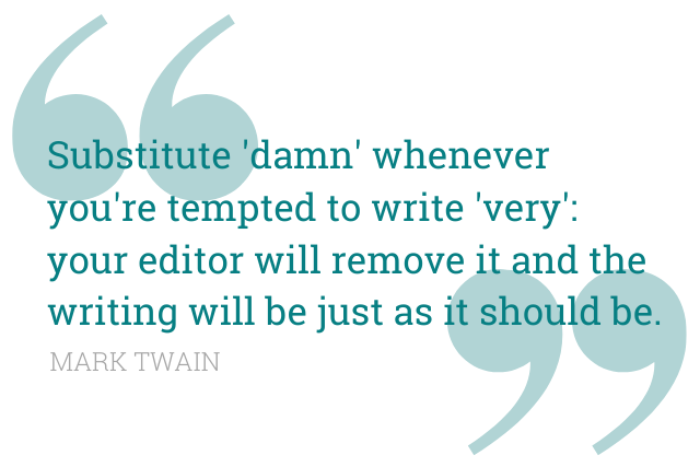 Mark Twain Quote on replacing very with damn