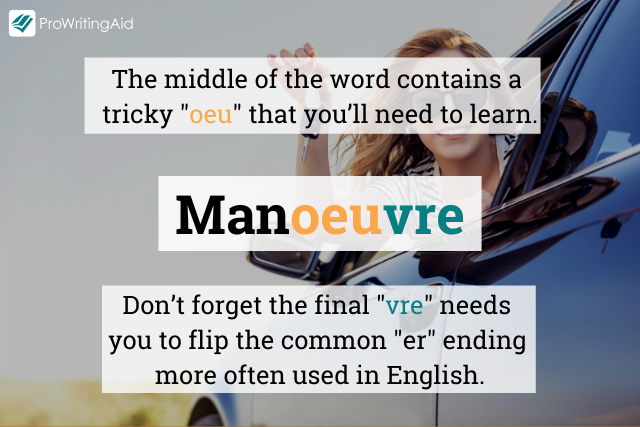 How to spell manoeuvre