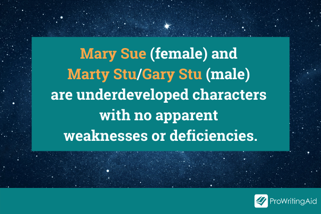 Definition of Mary Sue and Gary Stu/Marty Stu