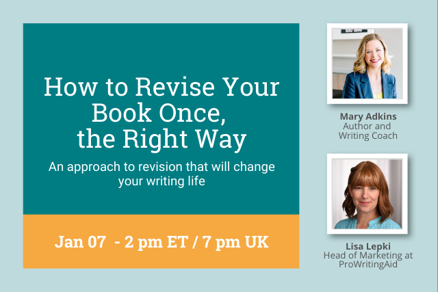 Webinar: How to Revise Your Book Once, the Right Way, with Author, Mary Adkins