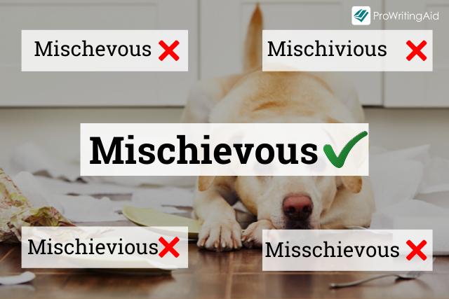 How to spell mischievous