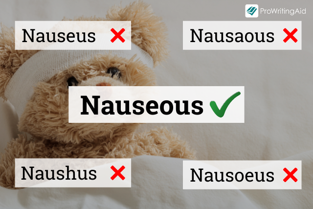 How to spell nauseous