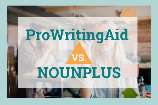 ProWritingAid versus NounPlus