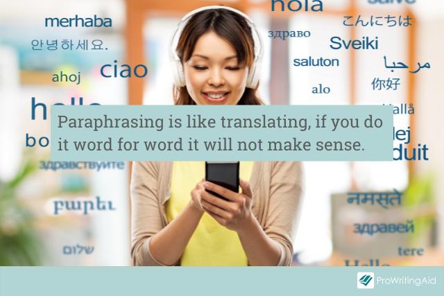 Paraphrasing is like translating