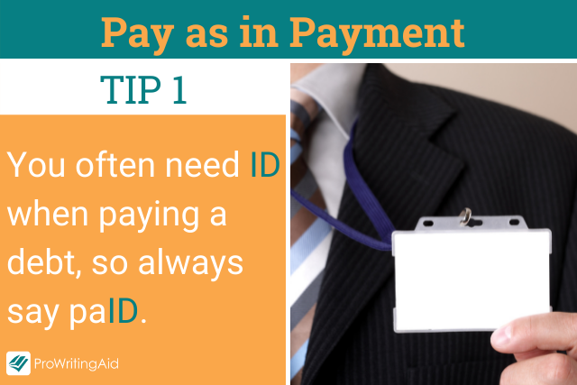 Pay as in Payment Tip