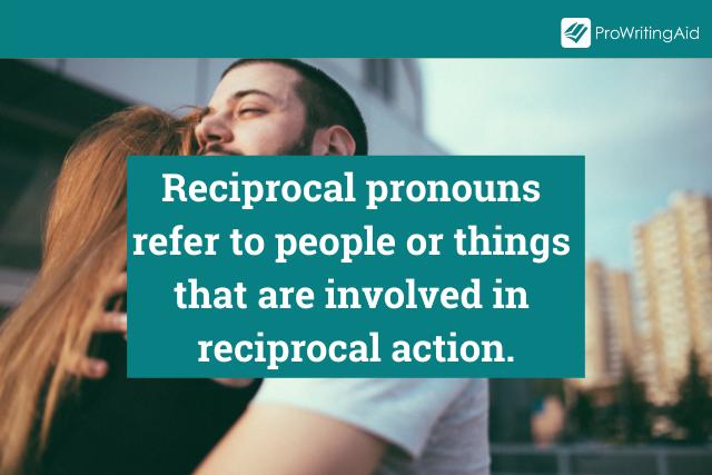 Reciprocal Pronouns Definition