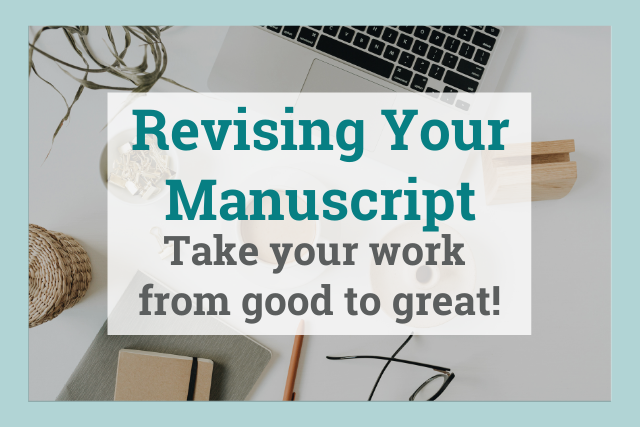 Revision: Take Your Work from Good to Great