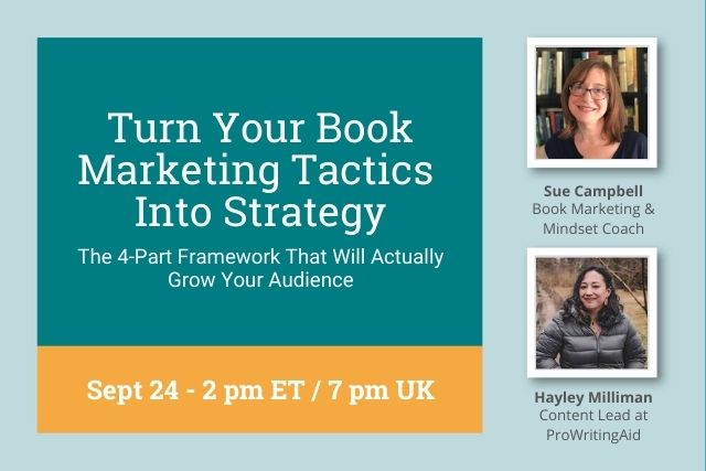 Webinar Replay: Turn Your Book Marketing Tactics Into Strategy: The 4-Part Framework That Will Actually Grow Your Audience