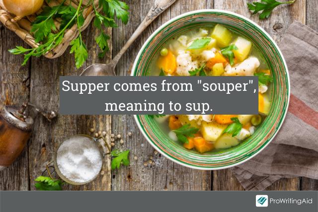 Supper originates from souper