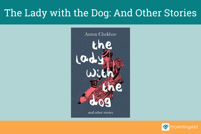 The Lady with the Dog: And Other Stories by Anton Chekhov