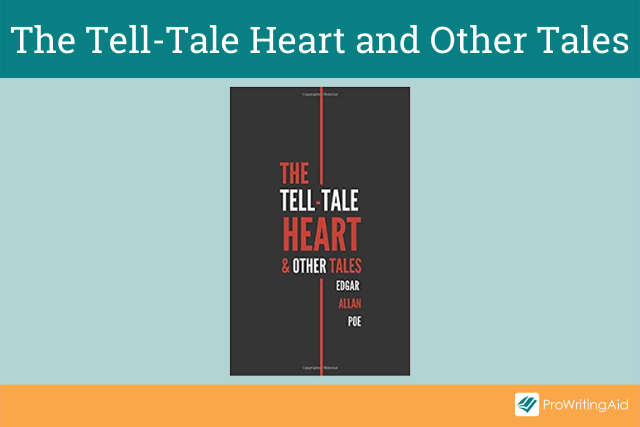 The Tell-Tale Heart & Other Tales by Edgar Allan Poe
