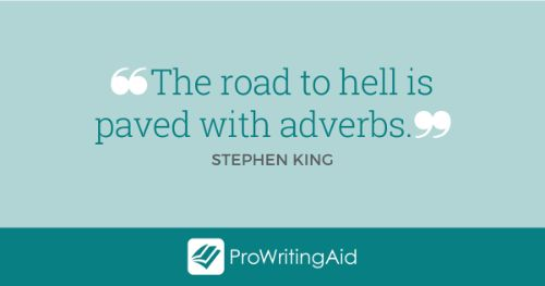 Quote from Stephen King about adverbs