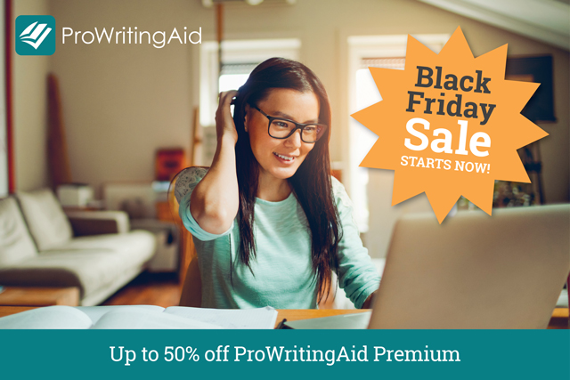 Get Up to 50% Off ProWritingAid in Our Black Friday Sale