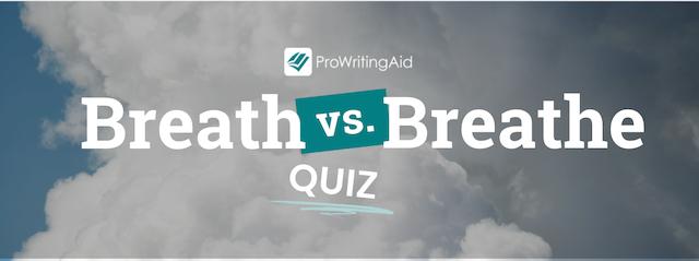 breathe vs. breath quiz header