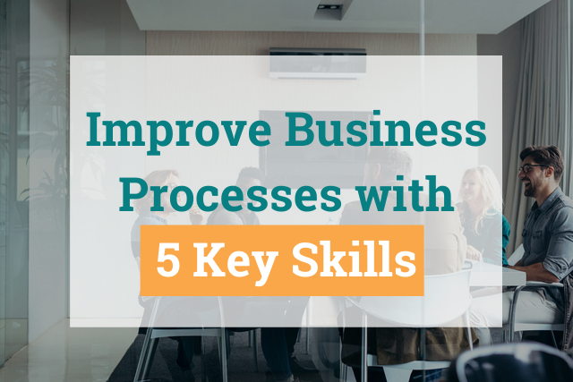 How Can Your Business Improve Its Processes?
