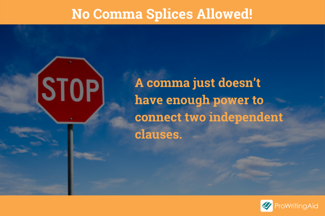 Image showing not to use comma splices