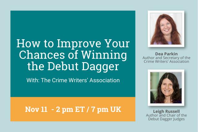 improve your chances of winning the debut dagger, Nov 11 2pm ET / 7pm UK