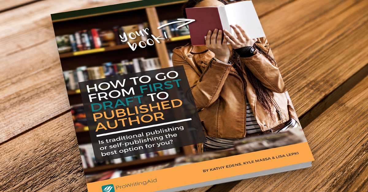 How to Go from First Draft to Published Author (free eBook!)