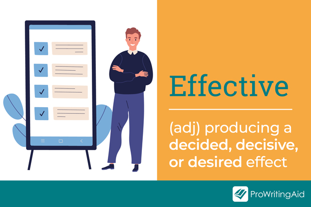 effective def, producing a desired, decided or decisive effect