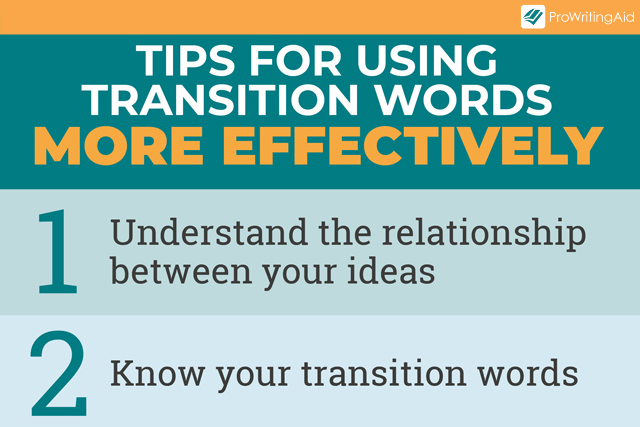 2 transition tips: understand relationships between ideas and know transition categories