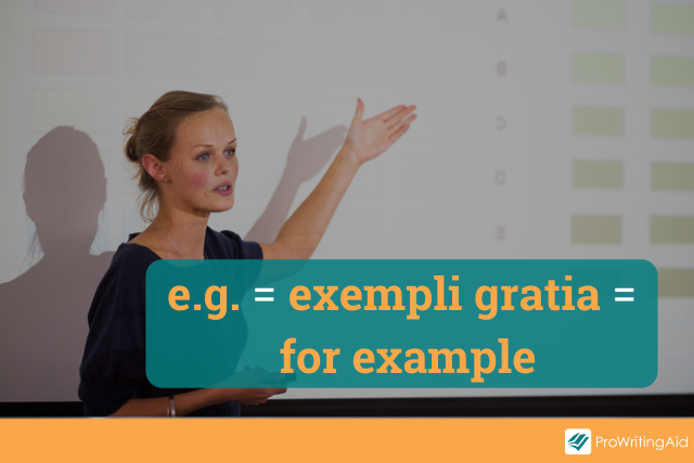 definition of e.g. with a woman presenting a slide