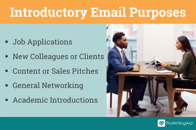 The purpose of introductory emails
