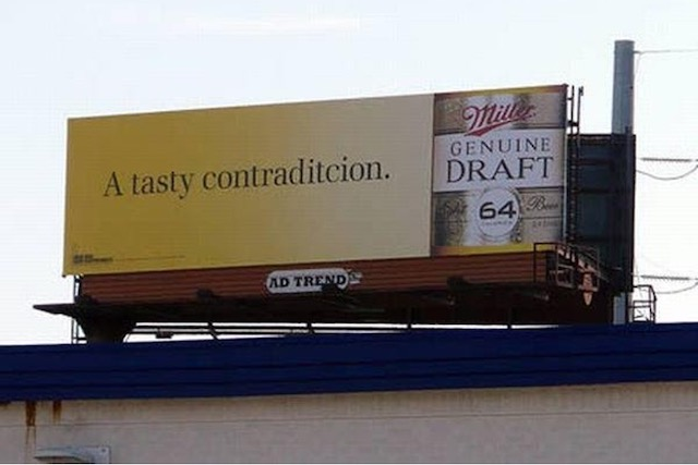 billboard reads: A tasty contradicticion