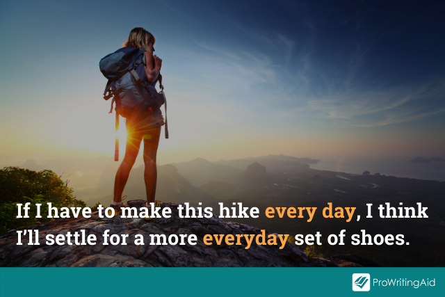 example of everyday and every day in hiker sentence