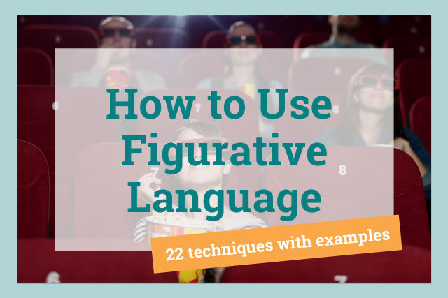Figurative Language: Why and How You Should Use It