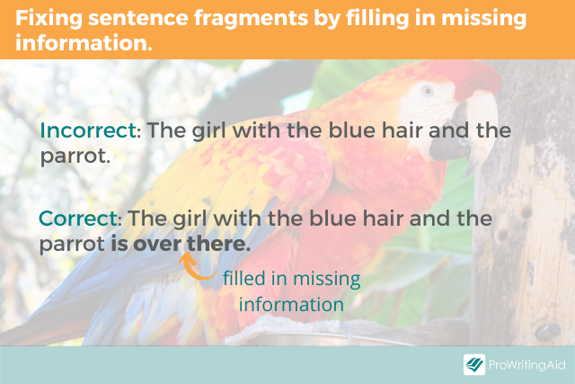 Identify and fix sentence fragments