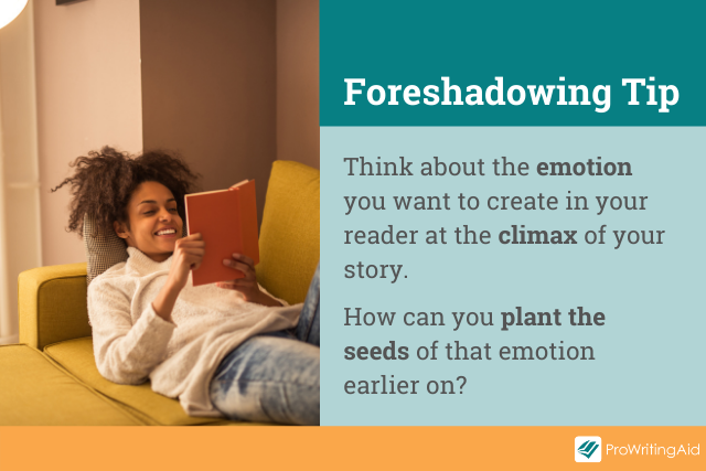 Tip: Plant the seeds of your story's emotions
