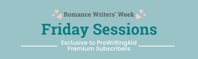 friday sessions exclusive to prowritingaid premium subscribers