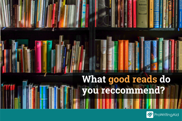 Which good reads would you recommend?