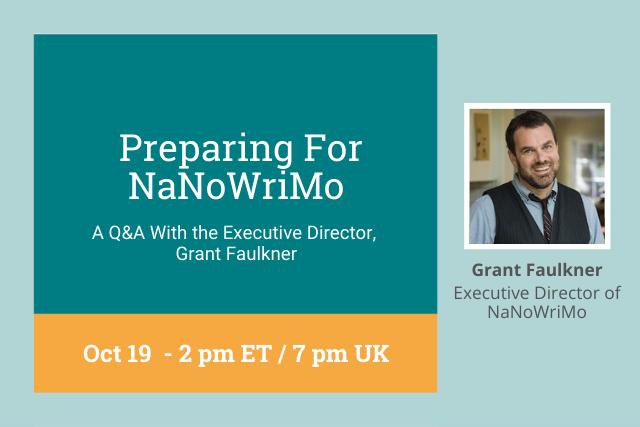 preparing for nanowrimo, Oct 19, 7pm UK 2pm ET