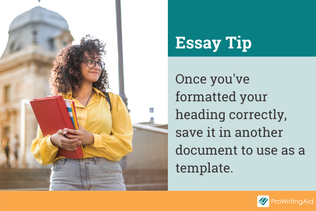 essay heading tip: save your heading as a template
