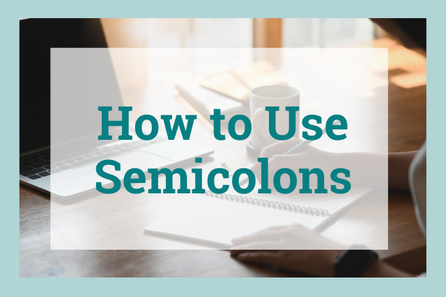 Cover art for how to use semicolons article