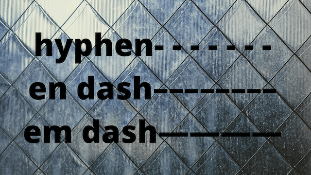 How to Use Hyphens and Dashes in Business Writing